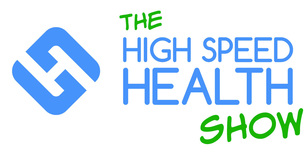 High Speed Health Show